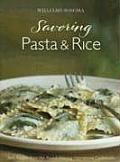 Williams Sonoma Savoring Pasta & Rice Best Recipes from the Award Winning International Cookbooks
