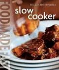 Slow Cooker (Williams-Sonoma Good Food Fast)