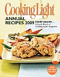 Cooking Light Annual Recipes 2009: Every Recipe... a Year's Worth of Cooking Light Magazine (Cooking Light Annual Recipes) Cover