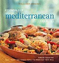 Essentials of Mediterranean Cooking Authentic Recipes from Spain France Italy Greece Turkey the Middle East North Africa