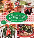 Christmas All Through the House Over 600 Holiday Recipes Cheery Crafts & Easy To Make Gifts for Flurries of Fun