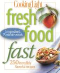 Fresh Food Fast (Cooking Light) Cover