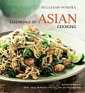 Essentials of Asian Cooking Authentic Recipes from China Japan India Southeast Asia & Sri Lanka