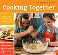 Williams-Sonoma Cooking Together: Having Fun in the Kitchen with Your Kids Cover