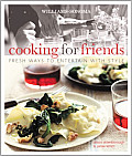 Cooking for Friends: Fresh Ways to Entertain with Style