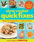 Slow Cooker Quick Fixes: Recipes for Everyday Cover 'n Cook Convenience
