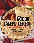Lodge Cast Iron Cookbook the Lodge Cast Iron Cookbook A Treasury of Timeless American Dishes a Treasury of Timeless American Dishes