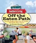 Southern Living Off the Eaten Path: Favorite Southern Dives and 150 Recipes That Made Them Famous Cover