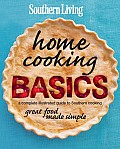 Southern Living Home Cooking Basics: A Complete Illustrated Guide to Southern Cooking Cover