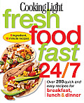 Cooking Light Fresh Food Fast 24 7 5 Ingredient 15 minute recipes