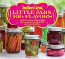 Southern Living Little Jars Big Flavors