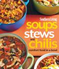 Southern Living Soups, Stews and Chilis