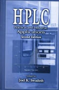 HPLC: Practical and Industrial Applications, Second Edition
