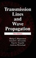 Transmission Lines & Wave Propagation 4th Edition