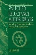 Switched Reluctance Motor Drives