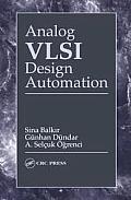 Analog VLSI Design Automation Ner Guide (VLSI Circuits Series)