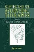 Scientific Basis For Ayurvedic Therapies
