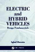 Electric and Hybrid Vehicles : Design Fundamentals (03 - Old Edition)