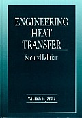 Engineering Heat Transfer (2ND 00 - Old Edition)