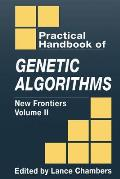The Practical Handbook of Genetic Algorithms: New Frontiers, Volume II