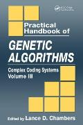 Practical Handbook of Genetic Algorithms #03: Practical Handbook of Genetic Algorithms