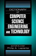 Dictionary of Computer Science, Engineering, and Technology