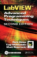 LabVIEW: Advanced Programming Techniques [With CDROM]