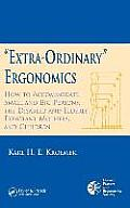 'extra-Ordinary' Ergonomics: How to Accommodate Small and Big Persons, the Disabled and Elderly, Expectant Mothers, and Children