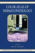 Color Atlas of Dermatopathology