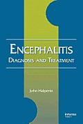 Encephalitis: Diagnosis and Treatment