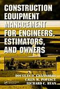 Construction Equipment Management for Engineers Estimators & Owners