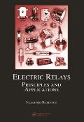 Electric Relays: Principles and Applications (Electrical and Computer Engineering) Cover
