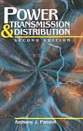 Power Transmission & Distribution, Second Edition