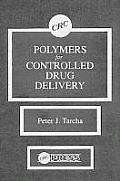 Polymers for Controlled Drug Delivery