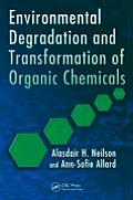 Environmental Degradation and Transformation of Organic Chemicals