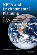 NEPA & Environmental Planning Tools Techniques & Approaches for Practitioners
