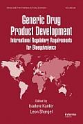 Generic Drug Product Development: International Regulatory Requirements for Bioequivalence