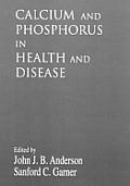 Calcium and Phosphorus in Health and Disease