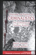 Principles & Practice of Criminalistics The Profession of Forensic Science