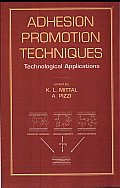 Adhesion Promotion Techniques: Technological Applications