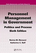 Personnel Management in Government: Politics and Process, Sixth Edition (Public Administration and Public Policy Public Administratio)