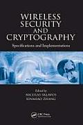 Wireless Security and Cryptography: Specifications and Implementations (07 Edition)