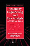 Reliability Engineering & Risk Analysis A Practical Guide Second Edition