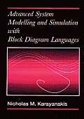 Advanced System Modelling and Simulation with Block Diagram Languages Mphasizing Respiratory and Nervous Systems