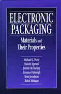 Electronic Packaging Materials & Their Properties