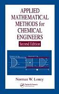 Applied Mathematics Methods for Chemical Engineering (2ND 07 Edition)