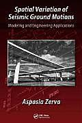 Spatial Variation of Seismic Ground Motions: Modeling and Engineering Applications