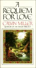 A Requiem For Love by Calvin Miller