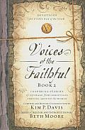 Voices of the Faithful Book 2 Inspiring Stories of Courage from Christians Serving Around the World