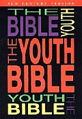 The Youth Bible: New Century Version